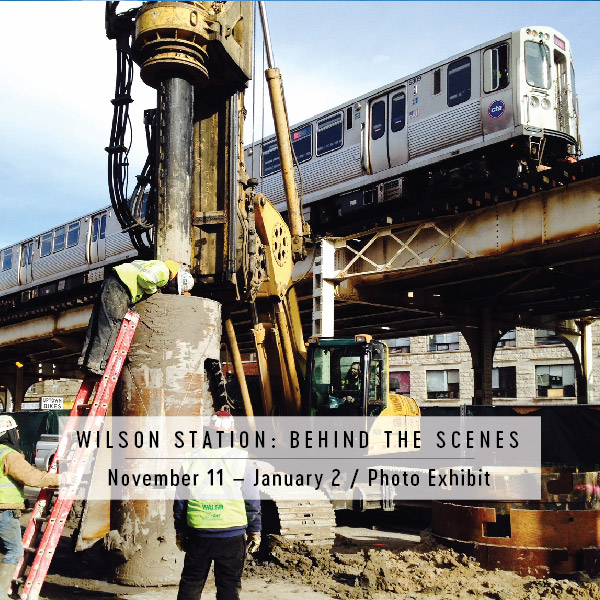 Wilson Station Behind the Scenes CTA Photo Exhibition