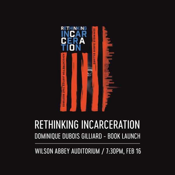 Rethinking Incarceration by Dominique Gillard Book Launch