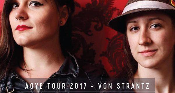 AOYE Tour 2017 / Von Strantz