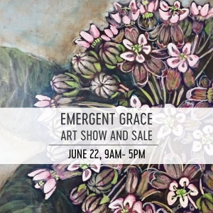 Emergent Grace Art Show and Sale